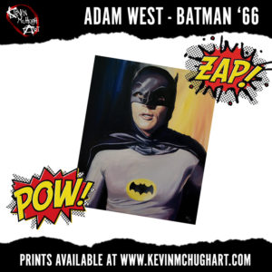 Adam West Batman 66 Portrait by Kevin McHugh Art